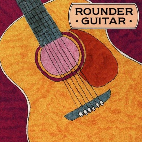 Rounder Guitar: A Collection of Acoustic (Bluegrass Guitar Collection)