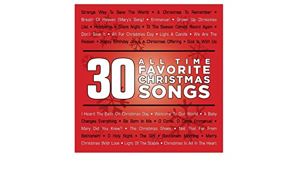 30 all time favorite christmas songs by various artists on amazon music amazoncom - All Christmas Songs
