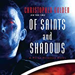 Of Saints and Shadows | Christopher Golden