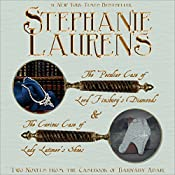 The Peculiar Case of Lord Finsbury's Diamonds & The Curious Case of Lady Latimer's Shoes, Two Novels From the Casebook of Barnaby Adair  | Stephanie Laurens