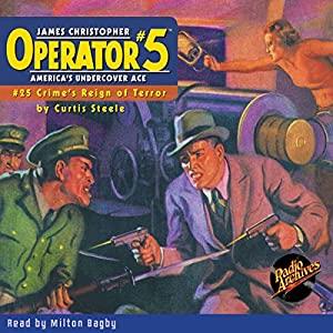 Operator #5: Crime's Reign of Terror - #25, April 1936 Audiobook