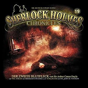 Der zweite Blutfleck (Sherlock Holmes Chronicles 19) Hörspiel