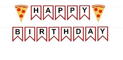 Amazon.com: Pizza Feliz cumpleaños Banner, Feliz Cumpleaños ...