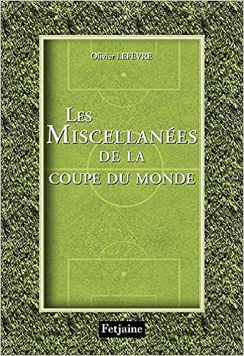 Les Miscellanées de la Coupe du monde