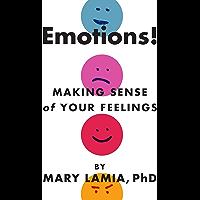 Emotions! Making Sense of Your Feelings