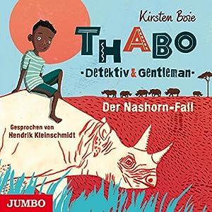 Der Nashorn-Fall (Thabo - Detektiv und Gentleman 1) Hörbuch