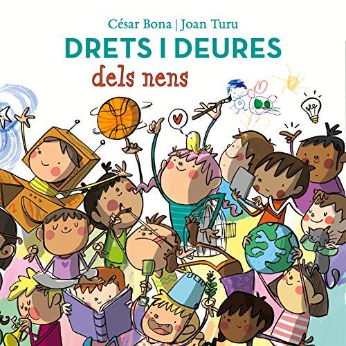 Drets i deures dels nens (Emocions, valors i hàbits) por César Bona,Joan Turu