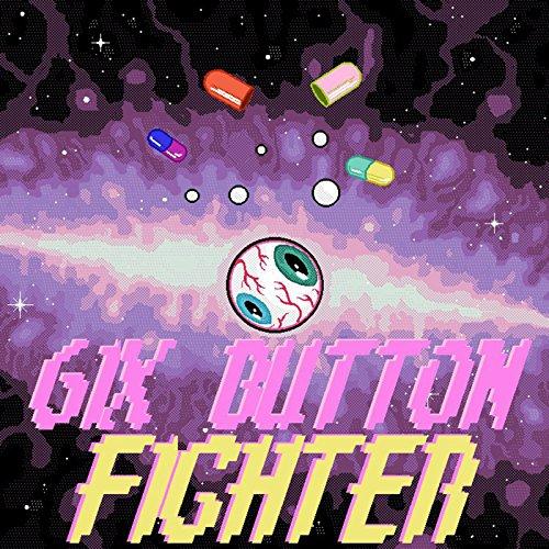 6ix Button Fighter [Explicit]