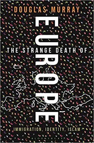 Image result for douglas murray the strange death of europe