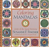 download ebook by fincher, susanne f. coloring mandalas 3: circles of the sacred feminine (2006) spiral-bound pdf epub
