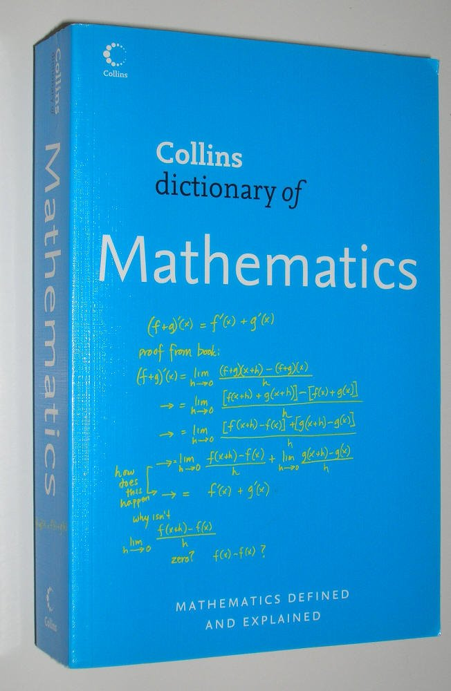 Read Online Collins dictionary of Mathematics, 2nd ed pdf