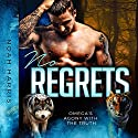 No Regrets: Omega's Agony with the Truth Hörbuch von Noah Harris Gesprochen von: Robert G. Davis
