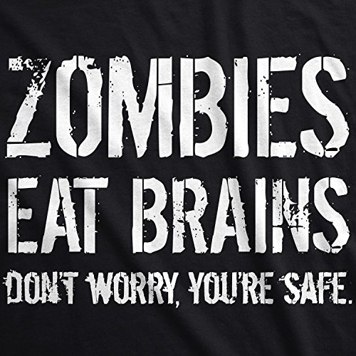 376ce01e1b70f Mens Zombies Eat Brains So You're Safe Funny T Shirt Living Dead Outbreak  Tee