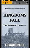 Kingdoms Fall - The Wieringen Proposal