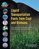 Liquid Transportation Fuels from Coal and Biomass 9780309137126