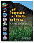 Liquid Transportation Fuels from Coal and Biomass: Technological Status, Costs, and Environmental Impacts (America's Energy Future)