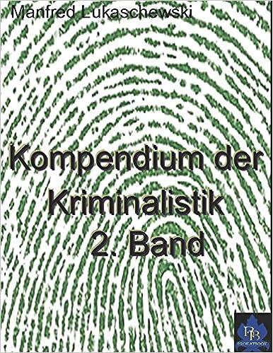 Descargar El Autor Torrent Kompendium Der Kriminalistik Band Ii: Tote Schweigen Nicht Gratis PDF