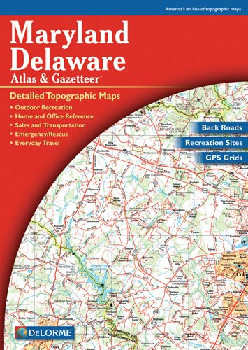 Maryland/Delaware Atlas & Gazetteer (Delorme Atlas & ()