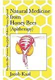 Health from the Hive: Honey...Bee Pollen...Bee Propolis