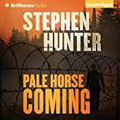 Pale Horse Coming: Earl Swagger, Book 2 | Stephen Hunter