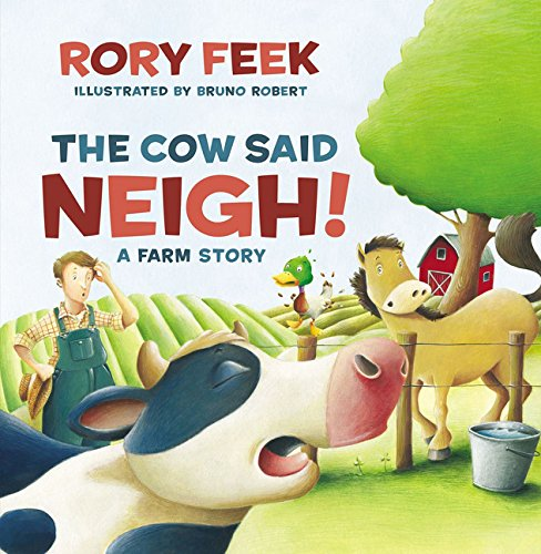 Horse Drawn Farm - The Cow Said Neigh! (picture book): A Farm Story