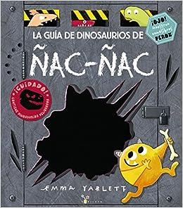La Guía De Dinosaurios De Ñac-ñac por Emma Yarlett epub