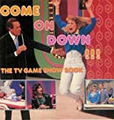 Come on Down the TV Game Show Book