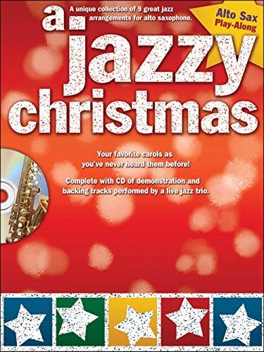 Hal Leonard A Jazzy Christmas - Alto Sax Play-Along Book/CD (Jazz Christmas Alto Sax)