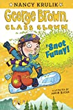 'Snot Funny! (Turtleback School & Library Binding Edition) (George Brown, Class Clown)