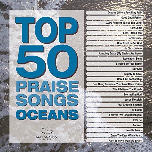 - Top 50 Praise Songs - Oceans