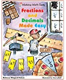 Fractions and Decimals Made Easy (Making Math Easy)