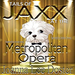 Tails of Jaxx at the Metropolitan Opera Audiobook