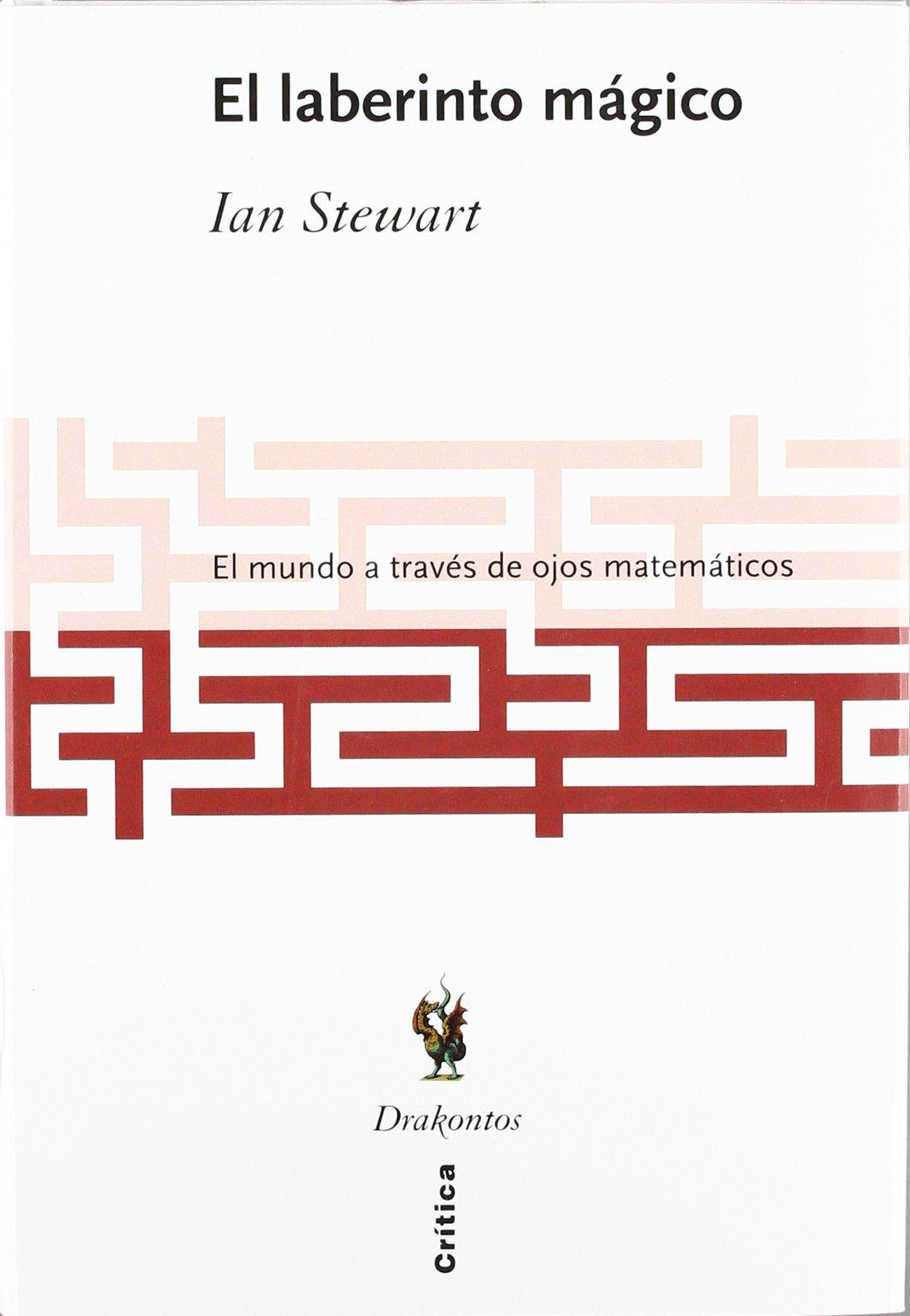 El laberinto mágico (Drakontos): Amazon.es: Ian Stewart: Libros