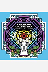 Fusion Knot Coloring Book: Knotted Animals, Mandalas & Motifs Paperback