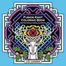 Fusion Knot Coloring Book: Knotted Animals, Mandalas & Motifs