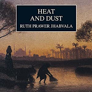 Heat and Dust Audiobook