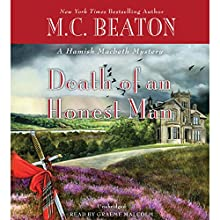 Death of an Honest Man Audiobook by M. C. Beaton Narrated by Graeme Malcolm