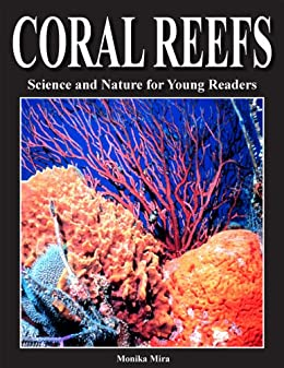 Coral Reefs (Science and Nature for Young Readers) by [Mira, Monika]