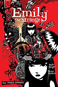 The Complete Emily the Strange: All Things Strange by [Reger, Rob, Gruner, Jessica]