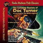 The Complete Exploits of Doc Turner, Volume 3 | Arthur Leo Zagat, Radio Archives