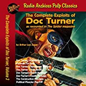 The Complete Exploits of Doc Turner, Volume 3 | Arthur Leo Zagat,  Radio Archives