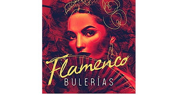 Essential Flamenco Bulerías by Various artists on Amazon Music - Amazon.com