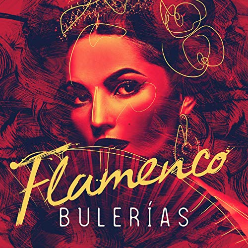 Essential Flamenco Bulerías