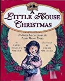 A Little House Christmas: Holiday Stories from the Little House Books