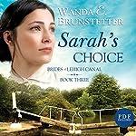 Sarah's Choice: Brides of Lehigh Canal, Book 3 | Wanda E. Brunstetter