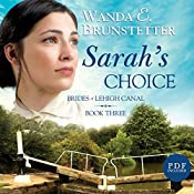 Sarah's Choice: Brides of Lehigh Canal, Book 3 | Wanda E. Brunstetter