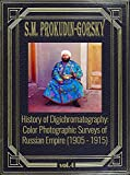 History of Digichromatography: Color Photographic Surveys of Russian Empire (1905 - 1915), vol. 4
