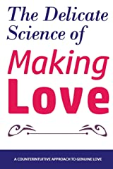 The Delicate Science of Making Love Paperback
