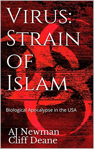 Virus: Strain of Islam: Biological Apocalypse in the USA by [Newman, AJ, Deane, Cliff]
