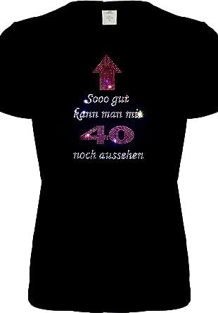 Fun Shirt para 40. Cumpleaños - se puede cargar con 40 para ...